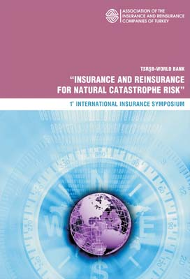 Insurance and Reinsurance For Natural Catastrophe Risk – I. International Insurance Symposium